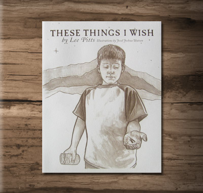 Lee Pitts - These Things I Wish